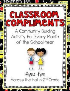 Classroom Compliments {A Classroom Community Building Activity}...what a sweet idea :)