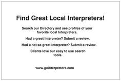 Interpreters work hard on their assignments! Let them know you appreciate their work by submitting a positive review.