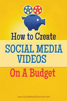 nice How to Create Social Media Videos on a Budget : Social Media Examiner Social media Visual Social Media Marketing Check more at http://sitecost.top/2017/how-to-create-social-media-videos-on-a-budget-social-media-examiner-social-media-visual-social-media-marketing/