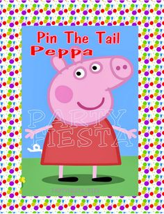 Peppa Pig Game Pin The Tail by PartyFiesta on Etsy