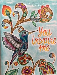 """You Inspire Me"" adult coloring Valentina Harper Designs"