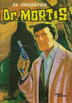 Dr. Mortis Historia Universal, Horror Comics, Pulp Art, Golden Age, Chile, Manga, Retro, Painting, Vintage