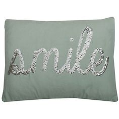 """Thro By Marlo Lorenz Solid """"""""Smile"""""""" Pillow ($52) ❤ liked on Polyvore featuring home, home decor, throw pillows, harbor, quote throw pillows and plush throw pillows"""