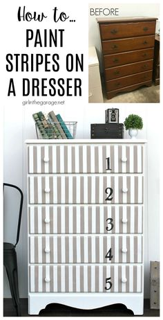 Give old furniture lots of charm with painted stripes and numbers. Learn how to easily paint stripes on a dresser with tape and a high quality Purdy paint brush. #ad DIY painted furniture ideas by Girl in the Garage Colorful Furniture, Painted Furniture, Furniture Inspiration, Furniture Ideas, Striped Dresser, Diy Furniture Tutorials, Girl Dresser, Taupe Paint, Painted Stripes