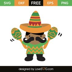 *** FREE SVG CUT FILE for Cricut, Silhouette and more *** Mexican