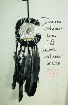 """Dream without fear & love without limits"" Love Without Limits, Dreamcatchers, Qoutes, Handmade, Crafts, Diy, Quotations, Quotes, Hand Made"