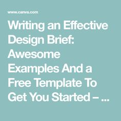 Writing an Effective Design Brief: Awesome Examples And a Free Template To Get You Started – Learn Interior Design Brief Example, Interior Design Examples, Design Ideas, Design Brief Template, School Design, Business Design, Typography Design, Fundraising, You Got This