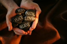 Inspiration - Hope, Faith, Peace, Love...... all good blessings!