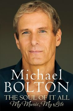 The Soul Of It All by Michael Bolton