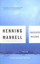 Faceless Killers : a Mystery by Henning Mankell