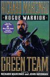 Green Team (Rogue Warrior Series #2) by Richard Marcinko