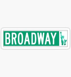 Broadway, New York Street Sign Stickers Phone Stickers, Cool Stickers, Planner Stickers, Luggage Stickers, Band Stickers, Image Stickers, Red Bubble Stickers, Aesthetic Stickers, New York Street