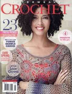 The Spring 2013 issue of Interweave Crochet is brimming with light lacy layers that transform any outfit from pretty good to truly amazing. Balance the exploration of crochet techniques--Bruges or beaded crochet or textured stitches--or get ho Knitting Books, Crochet Books, Thread Crochet, Crochet Stitches, Crochet Patterns, Lace Gloves, Crochet Gloves, Knitting Magazine, Crochet Magazine