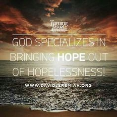 God, hope. David Jeremiah.