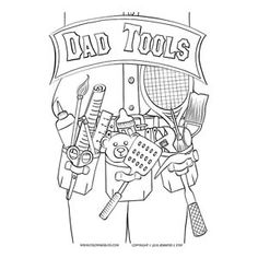Fun Father's Day coloring page celebrating all the roles dads play in our lives. Printable Coloring Pages, Adult Coloring Pages, Coloring Books, Fathers Day Coloring Page, Father's Day Celebration, Stay At Home Dad, Tool Belt, Diy Party Decorations, Love Valentines