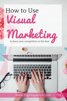 Learn how to use visual marketing to create great graphics for your blog or social media posts. #Blogtips