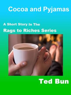 Cocoa and Pyjamas a short story in the Rags to Riches world #shortstory #naturistfiction #naturist #naturism #nudist #nudism