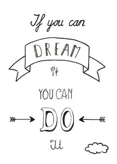 Disney quotes, walt disney quote, dream it do it, calligraphy quotes disney, Quotes To Live By, Me Quotes, Motivational Quotes, Inspirational Quotes, Bullet Journal Quotes, Bullet Journal Inspiration, Bullet Journals, Doodle Quotes, Hand Lettering Quotes
