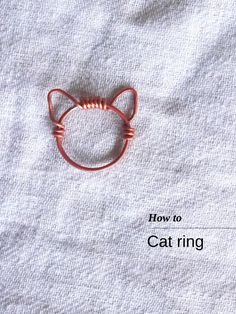 How to make a Cat ring 2                                                                                                                                                                                 More