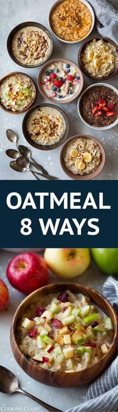 EIGHT delicious, warm morning oatmeal recipes! You'll never want plain oatmeal again! Each version is perfectly filling and full of flavor. Try them all!