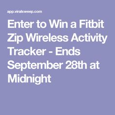 Enter to Win a Fitbit Zip Wireless Activity Tracker - Ends September 28th at Midnight