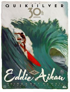 The Quiksilver in Memory of Eddie Aikau 2014-2015  -  Eddie Would Go