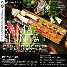 #Repost @komunitasorganikindonesia with @repostapp  #Repost @ideenkiste with @repostapp  [RAMA&SHINTA SATAY TASTING & INDONESIAN 14 SPICES INTRODUCTION WORKSHOP- ARUMDALU GOES TO JAKARTA] As part of the  Innercity Garden Festival Arumdalu collaborate together with Komunitas Organik Indonesia (KOI) and Michelle Organic Corner to introduce Indonesian spices deeper to everyone and introducing a taste of our upcoming new philosophical menu to everyone in Jakarta first.  Date : 15 November 2015…