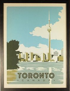 Toronto, Canada - Our latest series of classic travel poster art is called the World Travel Poster Collection. We were inspired by vintage travel prints from the Golden Age of Poster Design (a glorious period spanning the to the Toronto Canada, Art Toronto, Toronto Skyline, Ontario, Posters Canada, Voyage Canada, Toronto Travel, Surf, Canadian Travel