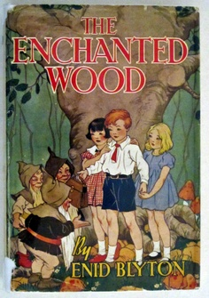 The Enchanted Wood, 1949 with dust jacket by Enid Blyton, illustrated by Dorothy M. Wheeler