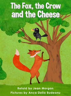 The Fox, the Crow, and the Cheese - Level F/10