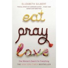 Eat Pray Love is being added to the list. Seen the movie, excellent chick flick.