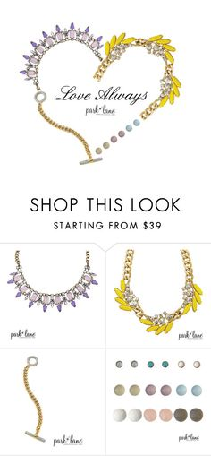 """""""Love Always"""" by parklanejewelry on Polyvore featuring Park Lane, women's clothing, women's fashion, women, female, woman, misses and juniors"""