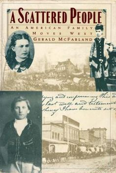 A Scattered People by Gerald McFarland, Click to Start Reading eBook, The movement of millions of ordinary people westward across the American continent was one of the gre