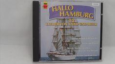 EUC HTF Koch Presents Hallo Hamburg 12 Lieder von Land Und Meer German Music CD