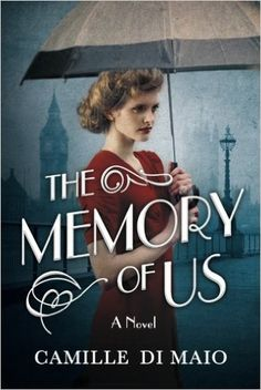 The Memory of Us: A Novel: Camille Di Maio: 9781503934757: Amazon.com: Books http://amzn.to/2aoVViE