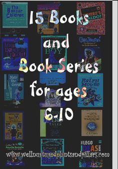 Fifteen Books and Book Series for Ages 6-10