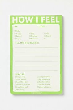 How I feel notepad...great for identifying feelings and addressing issues :)