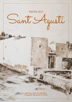 Fiestas de Sant Agustí: Del 18 de agosto al 3 de septiembre, con actividades para toda la familia.  Sant Agustí festivities: Enjoy traditions, concerts and fun for all the family.  http://ibiza.travel/en/