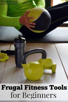 These frugal fitness tools for beginners are great for exercising on a budget. Building your own home gym does not have to break the bank! Workout at home guide. Choose an exercise idea including yoga, weights, and more. Frugal healthy life hacks.