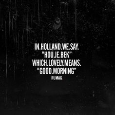 In Holland #rumag