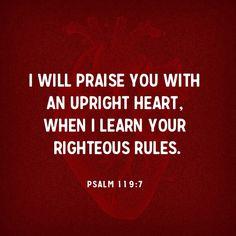 [Psalm 119:7]
