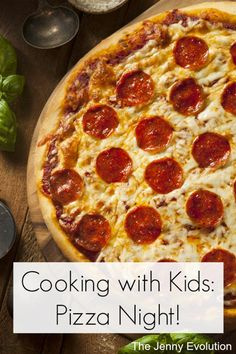 Cooking with Kids: DIY Pizza Night Dinner. Easy recipe for the whole family!
