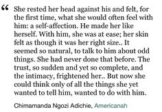 Ifemelu and Obinze Americanah love quotes Pretty Words, Beautiful Words, Cool Words, Wise Words, Poem Quotes, Life Quotes, Love Book Quotes, True Love Quotes, Chimamanda Ngozi Adichie