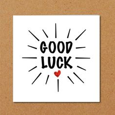Good Luck Card - exams, driving test, new job, challenge, university - minimalist star burst heart black red Exam Wishes Good Luck, Best Wishes For Exam, Good Luck For Exams, All The Best Wishes, Good Luck Cards, Good Luck Gifts, Good Luck To You, Messages For Friends, Wishes Messages