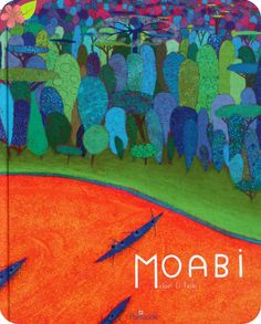Moabi De Mickaël El Fathi Publié en 2015 par les éditions La Palissade