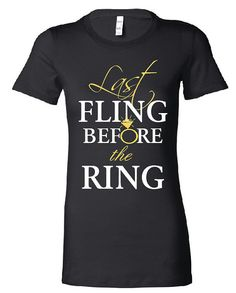 Bridal Party Shirts  6 Last Fling Before the Ring by CanvasMania