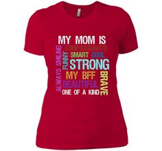My Mom Is Strong Funny Happy Mothers Day T Shirt - mother's day