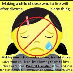 Children should never have to choose between parents or be left out of relatives lives either.