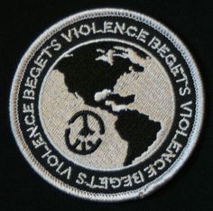 Violence Begets Violence Embroidered Patch