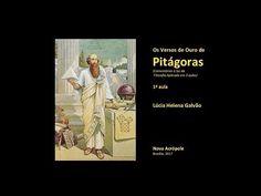Os Versos de Ouro de PITÁGORAS - 01 - Série de 3 aulas - NOVA ACRÓPOLE, ...